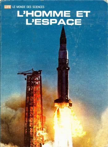 (37) Arthur C. Clarke, L'Homme et l'Espace, couverture, Time-Life, 1965.