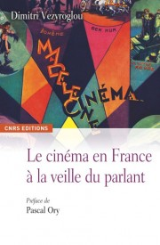 """Parution """"Le cinéma en France à la veille du parlant"""""""