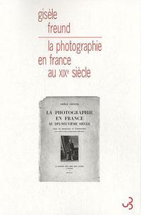 """Reparution """"La photographie en France au XIXe siècle"""""""